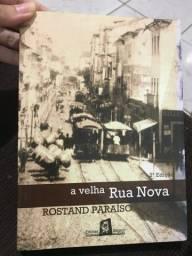 Livro A VELHA RUA NOVA - ROSTAND PARAÍSO 2ª edição