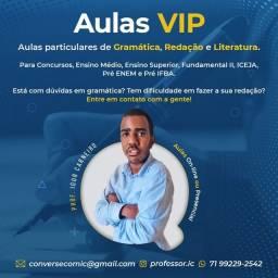 Aulas Vip - Aulas Particulares de: Gramática, Literatura e Redação.
