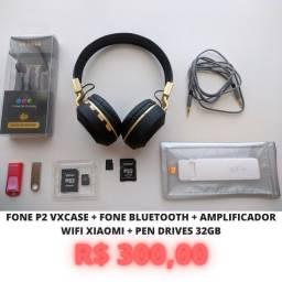 Fone P2 VxCase + Fone Bluetooth + Amplificador Wifi Xiaomi + Pen Drives 32GB
