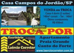 Troca (ou Vende) Casa Campos do Jordão 4 dorms Por Apartamento Praia Grande maior ou menor