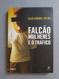 Livro FALCÃO MULHERES E O TRÁFICO