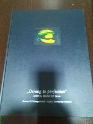 Livro ayrton Senna driving to perfection