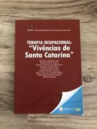 "TERAPIA OCUPACIONAL: ""Vivências de Santa Catarina"""