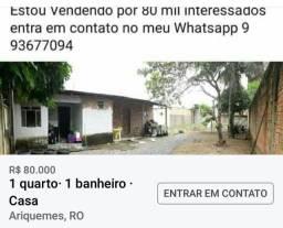 Vendo casa em Ariquemes ou troco por outra em Porto Velho. Valor da casa. 80 mil reais.