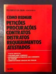 Livro Como redigir petições, procurações, contratos, distratos, requerimentos e atestados