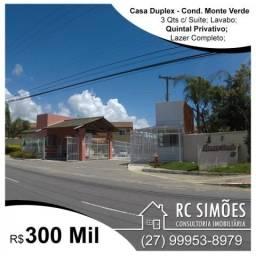 Casa 3 Qts c/ Suíte - Condomínio Monte Verde - Morada de Laranjeiras
