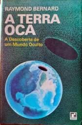 A Terra Oca - A Descoberta de um Mundo Oculto