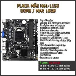 Placa Mãe H61 - 1155 / DDR3 / Max 16GB