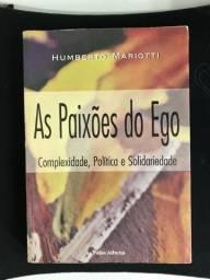 Livro As Paixões do Ego ? Complexidade, Política e Solidariedade