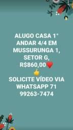 ALUGO casa 4/4 em Mussurunga 1 , 1° andar,R$860,00