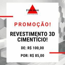PROMOÇÃO - REVESTIMENTO 3D CIMENTÍCIO