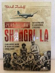 Livro - Perdidos em Shangri-la Uma história rela de sobrevivência e aventuras