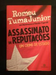 Assassinato de Reputações: um crime de Estado - Romeu Tuma Junior