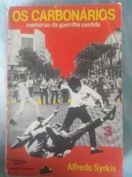 Os Carbonários - memórias da guerrilha perdida