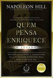 """Livro """"Quem Pensa Enriquece: O Legado"""" - Napoleon Hill"""