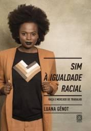 Livro - Sim à Igualdade Racial - Novo - Lacrado