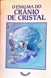 O Enigma do Crânio de Cristal