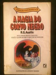 A Magia do Corvo Negro - R.G.Austin