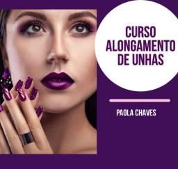 Aumente sua clientela! Curso de Alongamento de Unhas- Paola Chaves- Certificado
