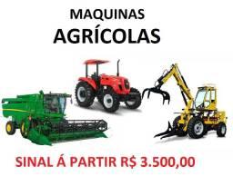 Maquinas Agricolas com sinal de R$ 4.600