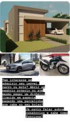 Casa, moto, carro, negócio próprio! SEM JUROS