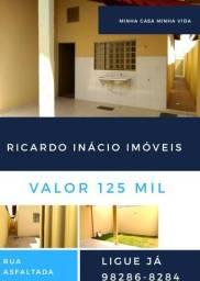 Casa Apenas 125 Mil em Goiânia com Rua Asfaltada