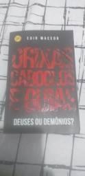 """Livro """"Orixás, Caboclos e Guias. Deuses ou Demônios?"""