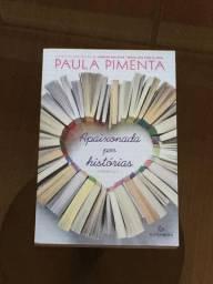 Livro Apaixonada por Histórias Paula Pimenta