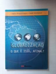 Globalização - o que é isso afinal?