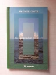 """""""Eu pescador de mim"""" - Wagner Costa"""