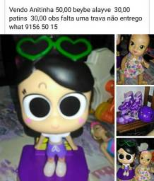 Anitinha 50 reais Baby alive 30 reais patins 30 reais