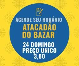 ATACADÃO DO BAZAR  preço único 3,00 acima de 10 unidades/Agende seu horário
