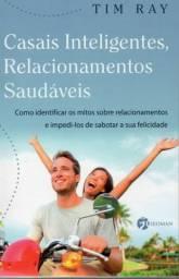 Livro - Casais Inteligentes, Relacionamentos Saudáveis - Tim Ray