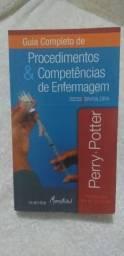 Guia Completo de Procedimento & Competências de Enfermagem - Perry Potter