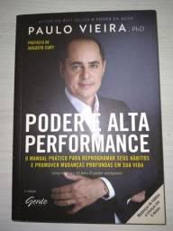 Livro motivacional. Poder e alta performance. Paulo Vieira, phd