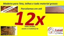 Madeira para Teto e telhas em até 12x