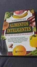 Livro Alimentos Inteligentes - Saiba Como Obter Mais Saude por Meio da Alimentação