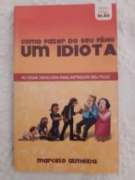 Livro como fazer do seu filho um idiota