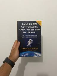 Livro Guia de um astronauta para viver bem na terra - Chris Hadfield
