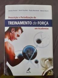 Periodização e Prescrição  do Treinamento de Força em Academias