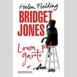 """Livro """"Bridget Jones, Louca pelo Garoto"""" NOVO"""