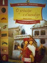 Título do anúncio: O príncipe e o mendigo. Primeiros classicos. Adaptação de Telma Guimarães.