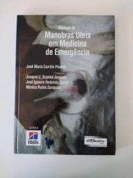Livro Medicina Veterinária - Manual do manobras úteis em medicina do emergência
