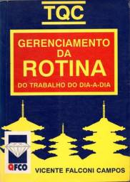 Livro - Gerenciamento da Rotina do Trabalho do Dia- a - Dia  - Vicente Falconi Campos