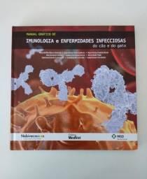 Livro Medicina Veterinária - Manual gráfico de imunologia e enfermidades infecciosas