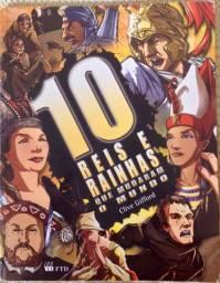 Livro 10 Reis e Rainhas - Que Mudaram O Mundo