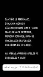 Samsung J8 750,00 4x ou 650,00 Av