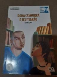 Livro dona Casmurra e seu tigrão