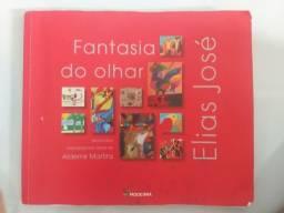 Livro Fantasia do olhar de Elias José