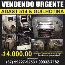 Guilhotina, adast 514 e gravadoura